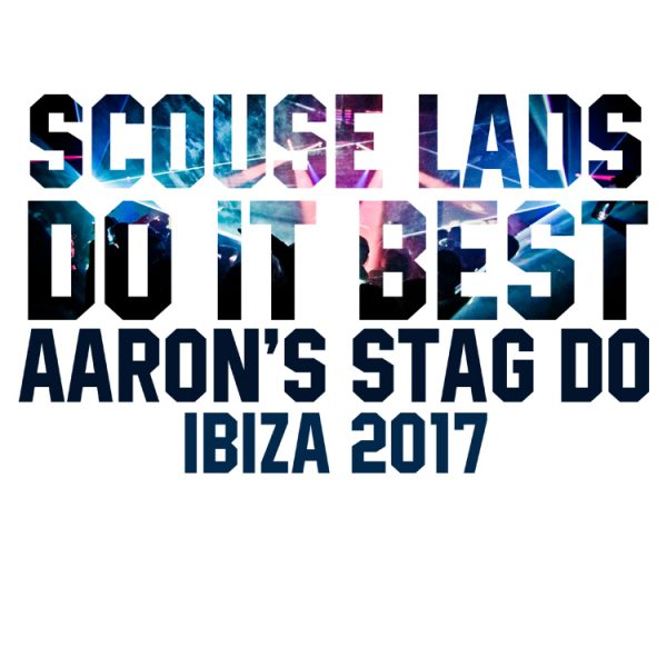 Scouse Lads Do It Best - Stag Do T Shirts