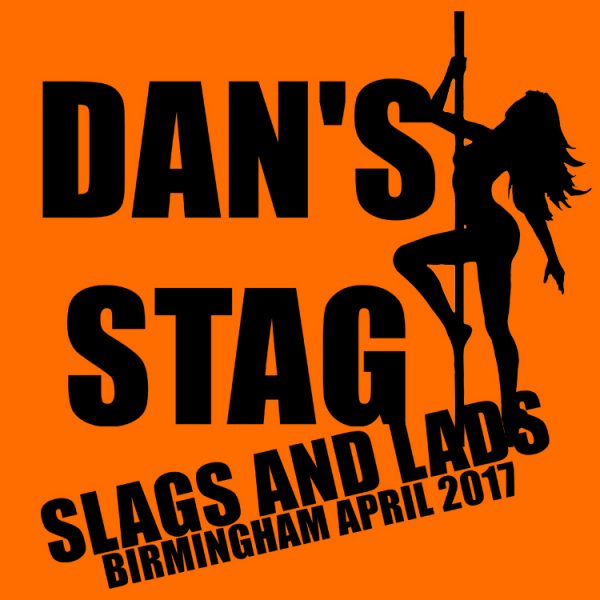 Slags and Lads Stag Do T Shirts